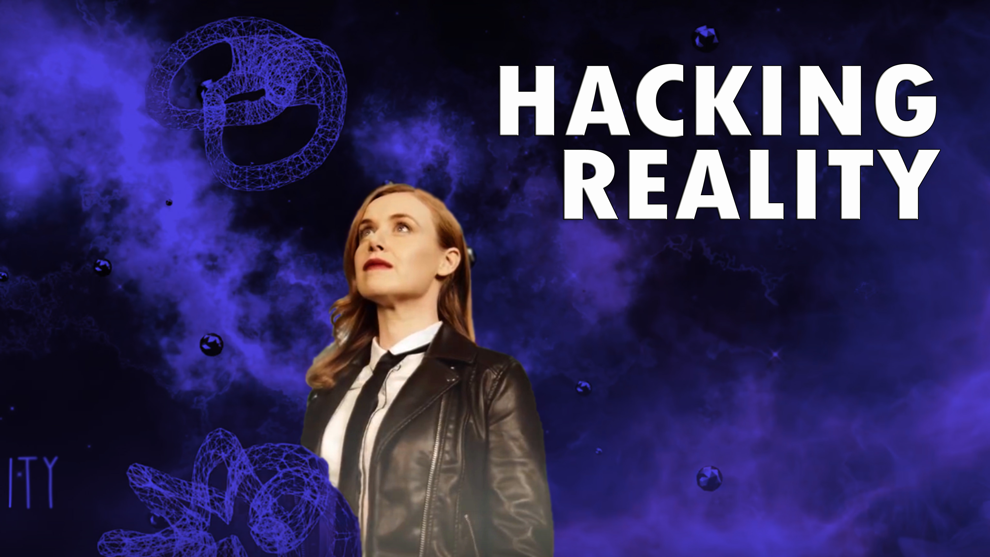 Hacking Reality