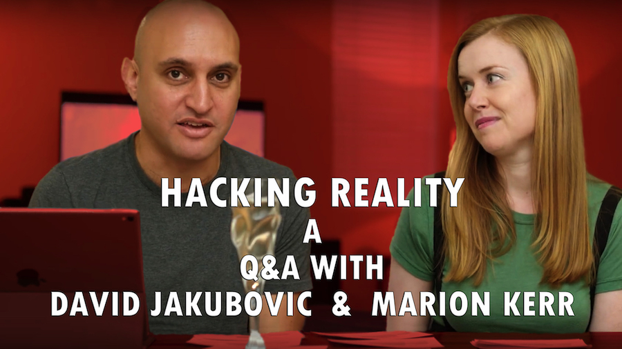 Hacking Reality: Q&A with Marion Kerr and David Jakubovic